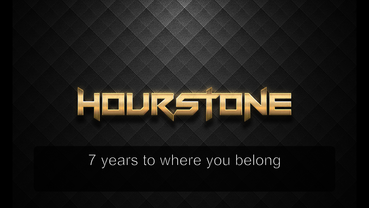 Hourstone 7 years to where you belong