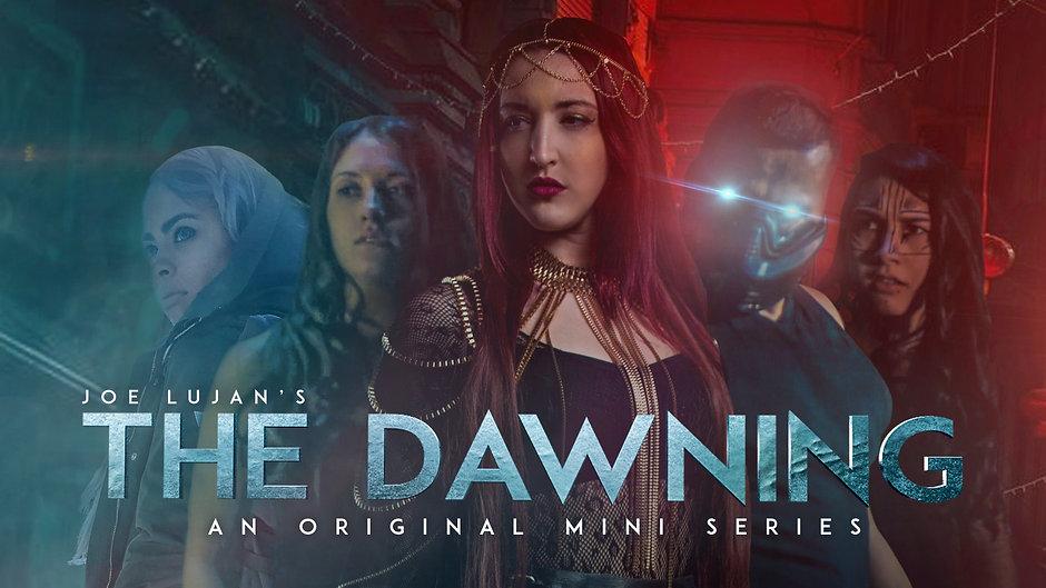 The Dawning Mini Series