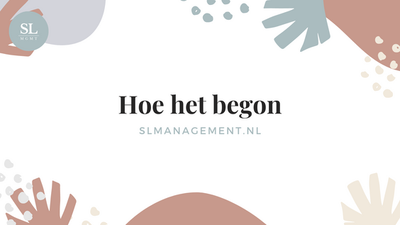 Hoe het begon -  slmanagement.nl