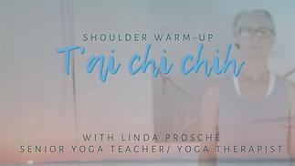 T'ai Chi Chih ~ Shoulder Warmup