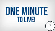 One Minute to Live