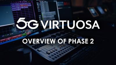 5G VIRTUOSA Phase 2