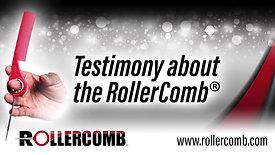 RollerComb™ Testimonial