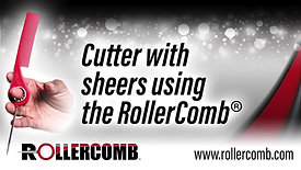 Cutter with sheers using the RollerComb™