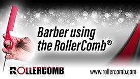Barber use RollerComb™