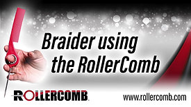 Braider using the RollerComb™