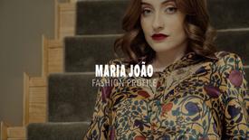MARIA JOÃO Fashion Profile
