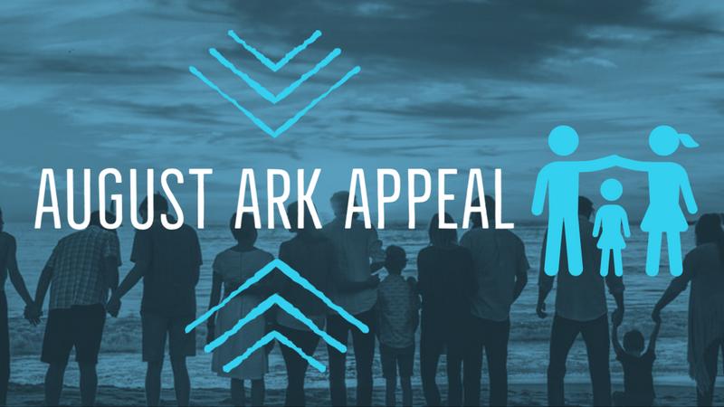 August ARK Appeal