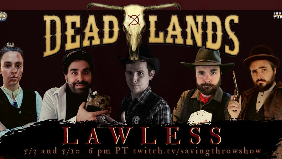 Deadlands: Lawless