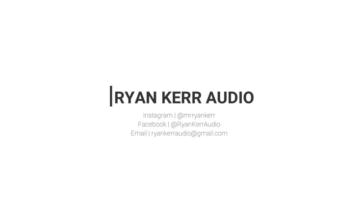 Ryan Kerr Audio | Portfolio