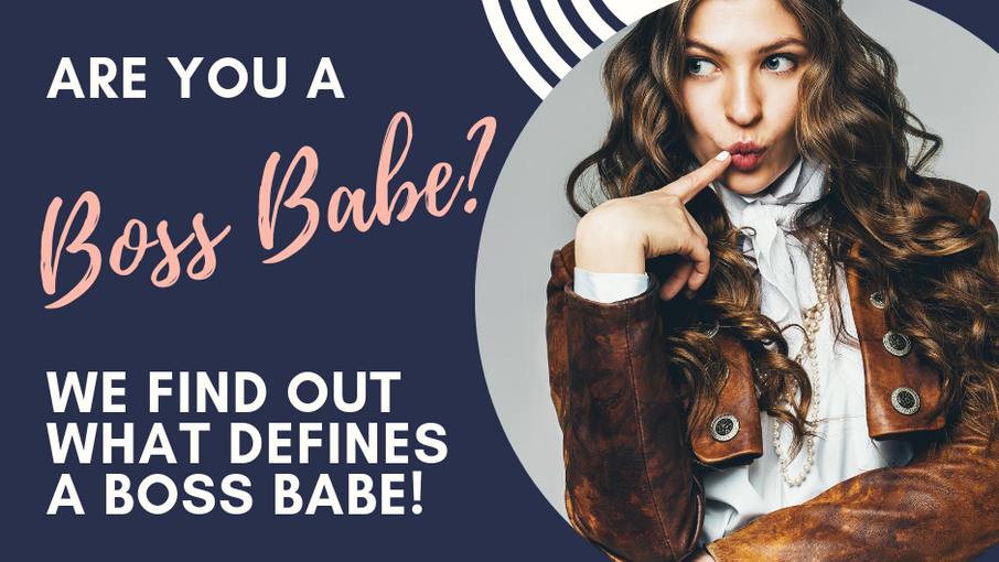 What is a Boss Babe