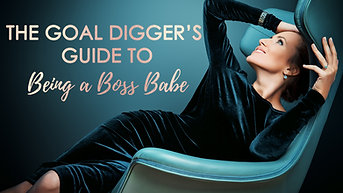Goal Digger's Guide to Being a Boss Babe 2019