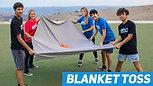 #25 Blanket Toss