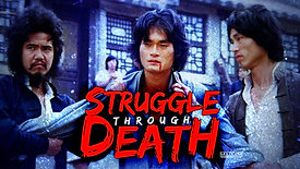 Struggle Through Death