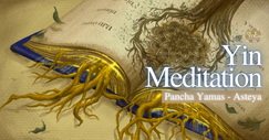 INYE Virtual Yin Meditation Asteya
