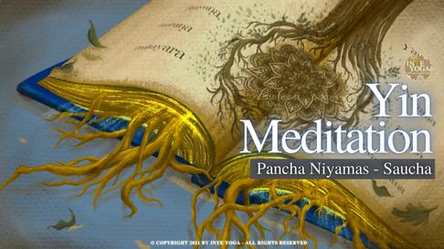 Pancha Niyama - Yin Meditation with Yoga Sutra of Patanjali
