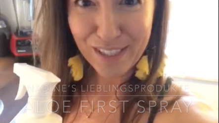 Nadine's Lieblingsprodukt: Aloe First