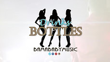Drinks & Bottles (audio)