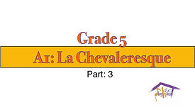 Grade 5, A1 La Chevaleresque (3)