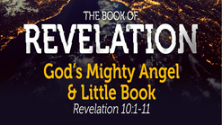 God's Mighty Angel & A Little Book