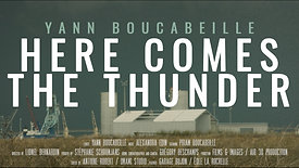 Yann Boucabeille - Here comes the thunder