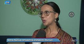 Pacientes do SUS serão beneficiados com novas praticas integrativas
