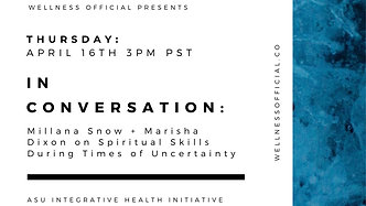 In conversation: Millana Snow + Marisha Dixon on Spiritual Skills During Times of Uncertainty