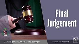 Final Judgement - Homily by Archbishop William Goh (22 November 2020)
