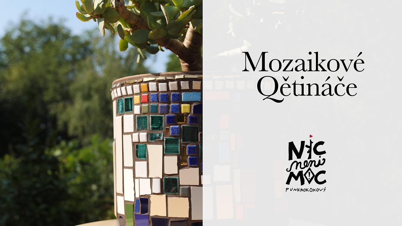 Mozaikové Qětináče