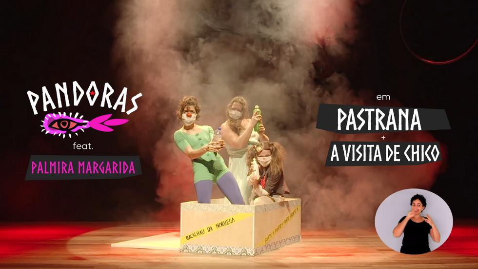 Pandoras feat. Palmira Margarida