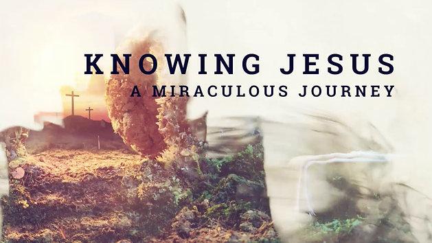 Knowing Jesus Lent Series