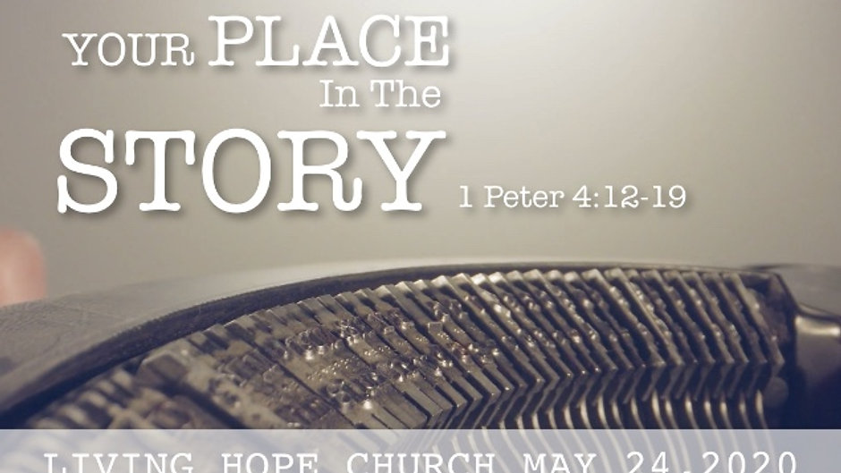 Living Hope Church May 24th Service