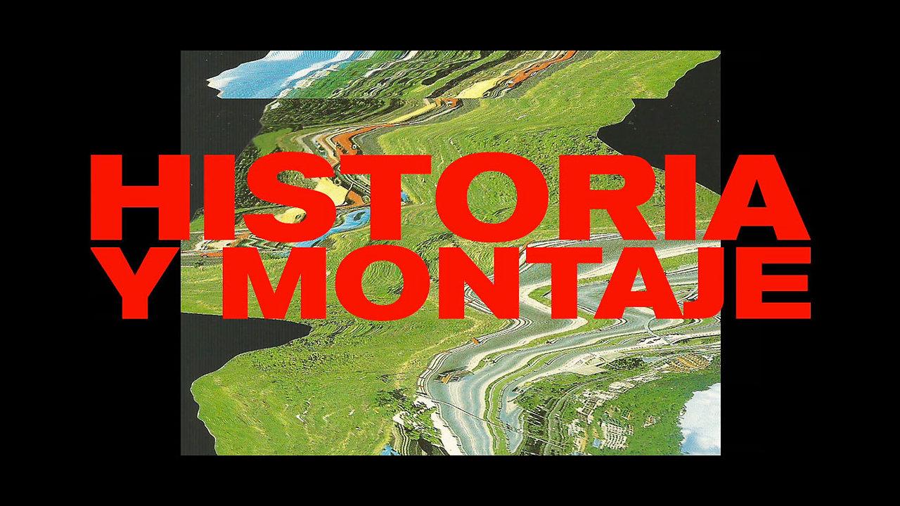 Historia y Montaje