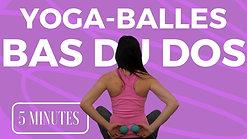 Yoga-Balles: Bas du dos