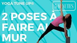 Yoga Tune Up®: 2 poses à faire au mur