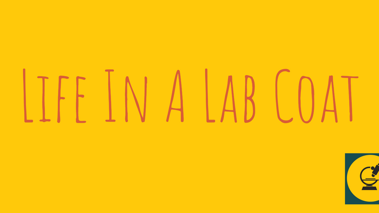 Life In a Lab Coat