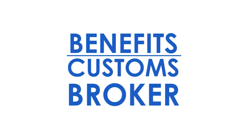Custom Broker Benefits.