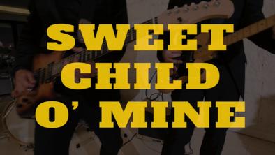 Sweet Child Of Mine (Guns N' Roses)