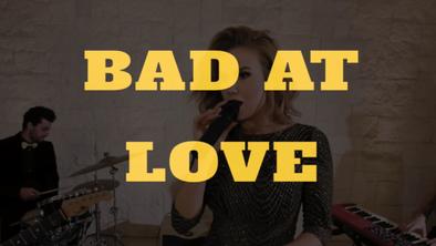 Bad at Love (Halsey)