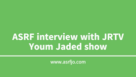 ASRF interview with JRTV, Youm Jaded show