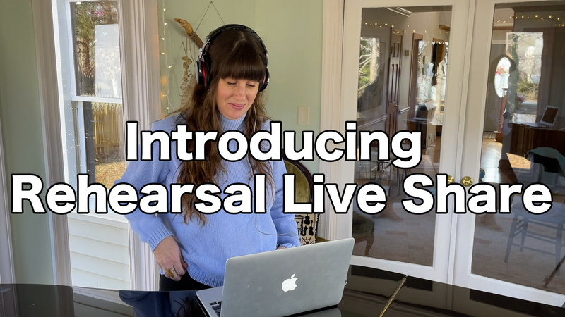 Introducing Rehearsal Live Share