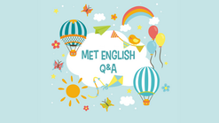 Met English Q&A ep.4