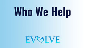 EVOLVE THERAPY — Who We Help