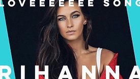 Loveeeee Song by Rihanna | Steph Lindt