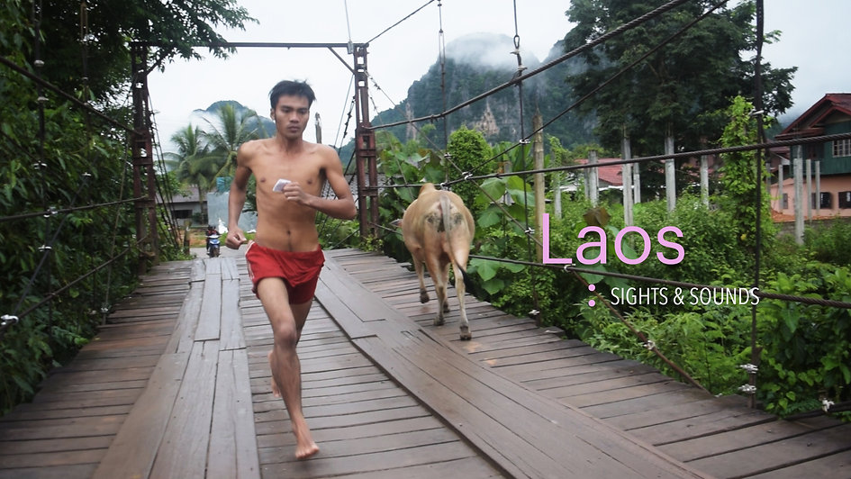 Laos: Sights & Sounds