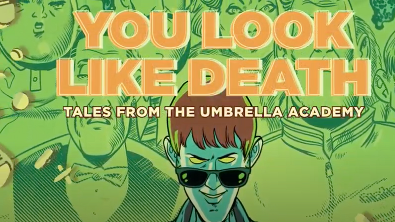 Tales From The Umbrella Academy: You Look Like Death Trailer