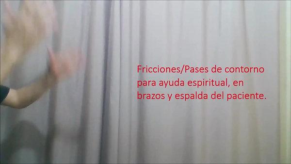 Fricciones + pases de contorno - Guía de liberación espiritual o exorcismo - Isidro Jordá