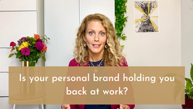 Is your personal brand holding you back?