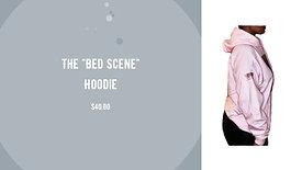The _Bed Scene_ Hoodie