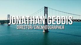 Jonathan Geddis Director/Cinematographer Reel